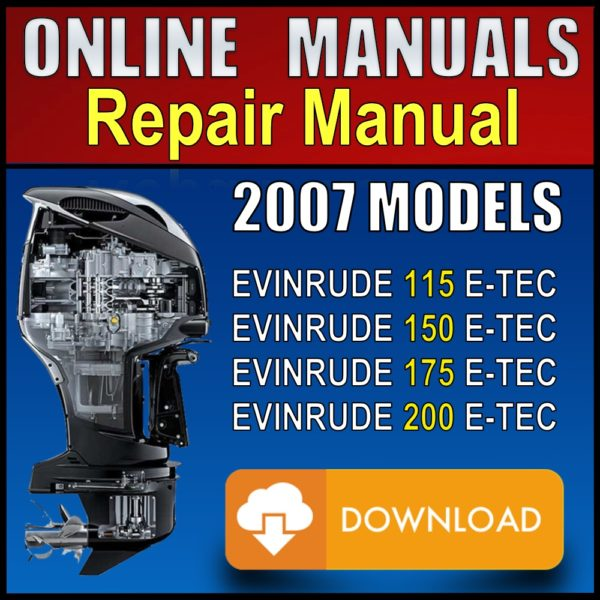 2007 Evinrude ETEC 115hp 150hp 175hp 200hp Service Manual Download Pdf