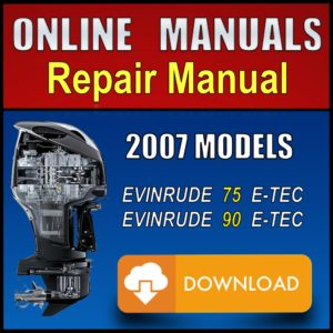 2007 Evinrude ETEC Service Manual 75hp 90hp Pdf Download