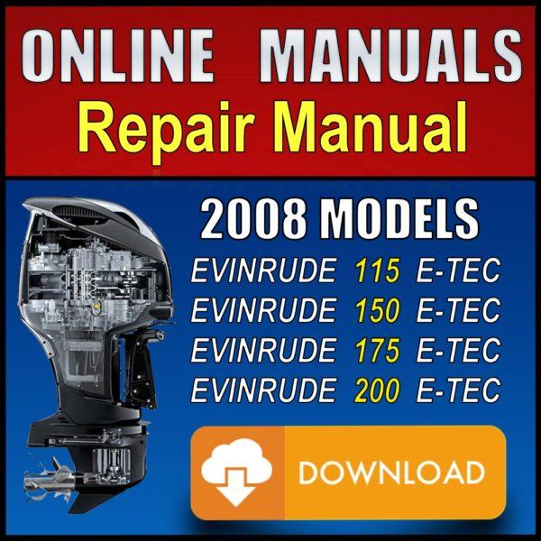 2008 Evinrude ETEC 115hp 150hp 175hp 200hp Service Manual