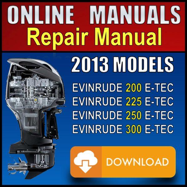 2013 Evinrude ETEC 200 225 250 300 Service Manual Pdf