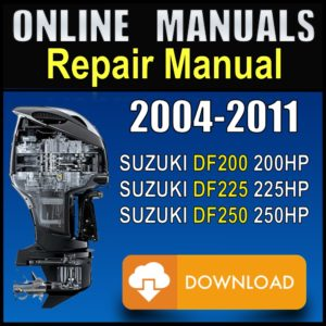 Suzuki 200hp 225hp 250hp Service Manual 2005 2006 2007 2008 2009 2010