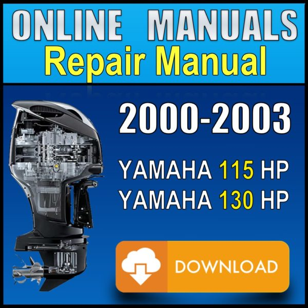 2000 2001 2002 2003 Yamaha 115hp 130hp Service Manual Pdf