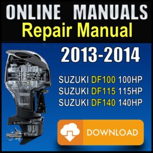 2013 2014 Suzuki 100hp 115hp 140hp Service Manual Pdf