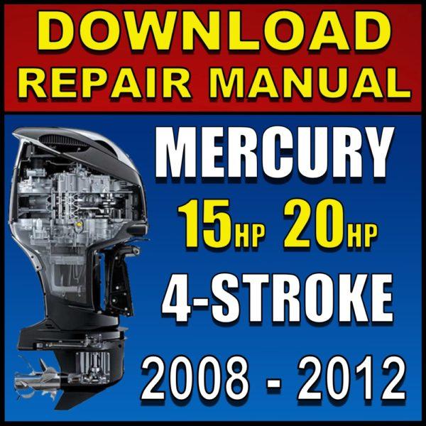 Mercury 15 20 hp 4-Stroke Service Manual Pdf Download 2008 2009 2010 2011 2012