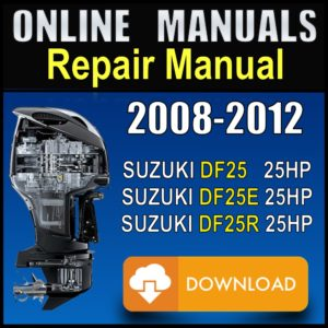 Suzuki 25hp Service Manual 2008 2009 2010 2011 2012