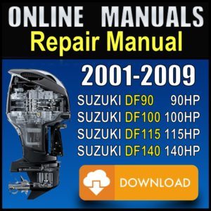 Suzuki 90hp 100hp 115hp 140hp Service Manual 2002 2003 2004 2005 2006 2007 2008