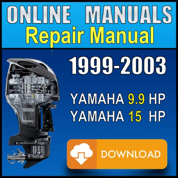 Yamaha 9.9 15 hp Service Manual 1997 1998 1999 2000 2001 2002 2003