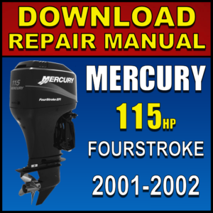 2001-2002 Mercury 115hp 4-Stroke EFI 4-Cylinder Service Manual Pdf Download