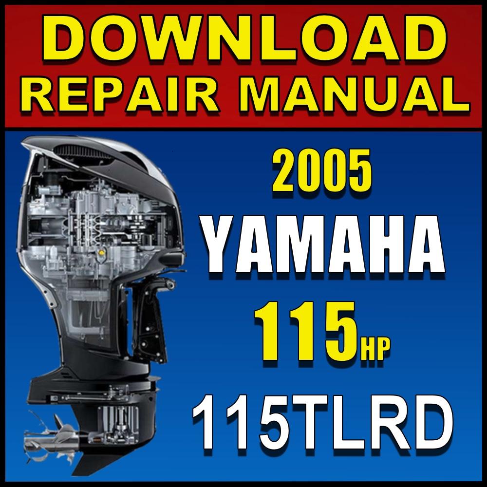 2005 Yamaha 115hp 115tlrd Repair Manual