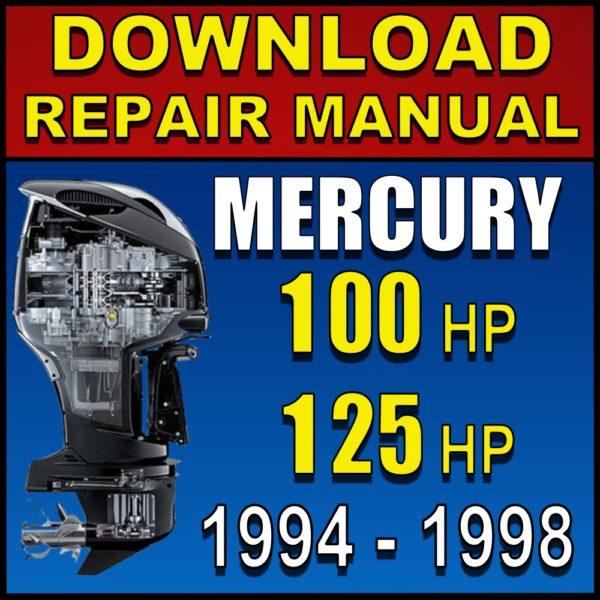 Mercury 100 125 hp Repair Manual Service Manual 1994 1995 1996 1997 1998 Pdf Download
