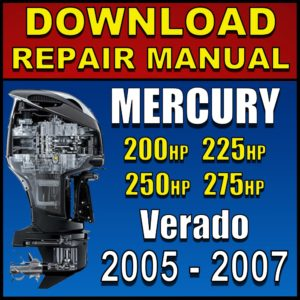 Mercury Verado 200hp 225hp 250hp 275hp Service Manual Pdf 2005 2006 2007
